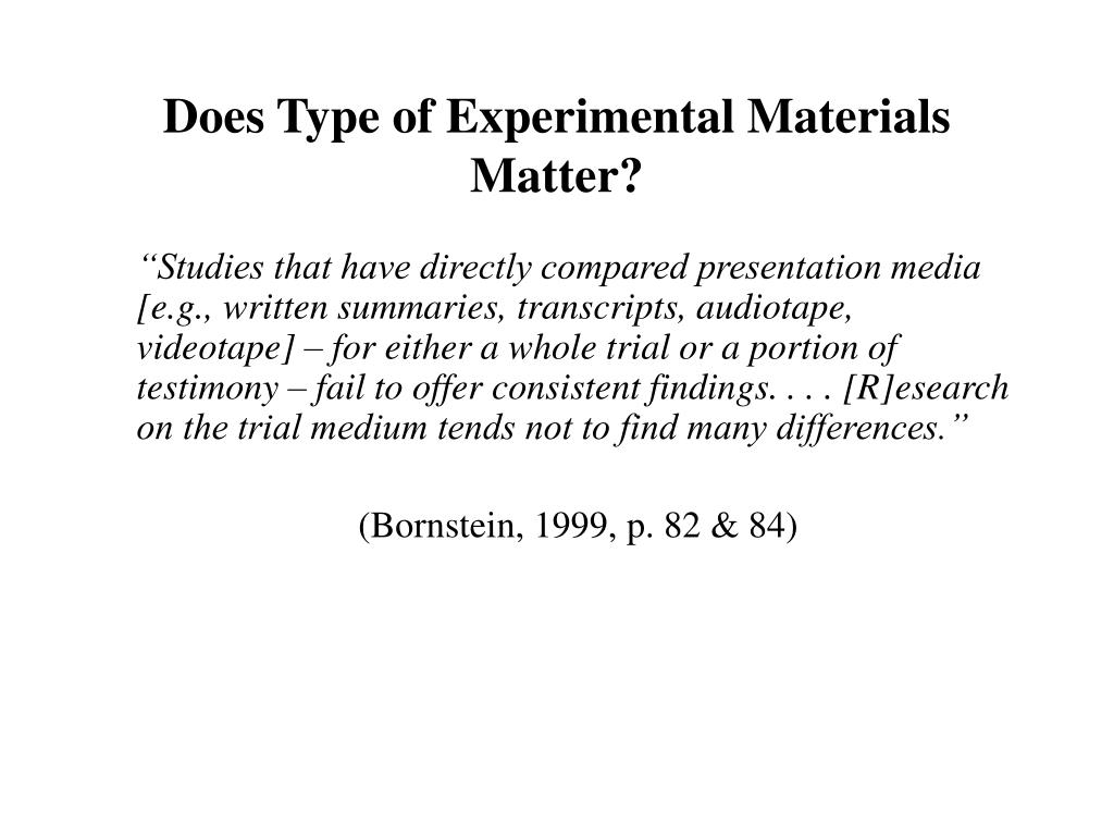 Does Type of Experimental Materials Matter?