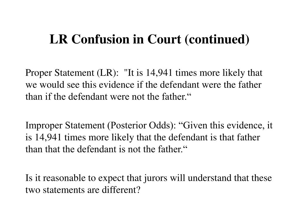 LR Confusion in Court (continued)