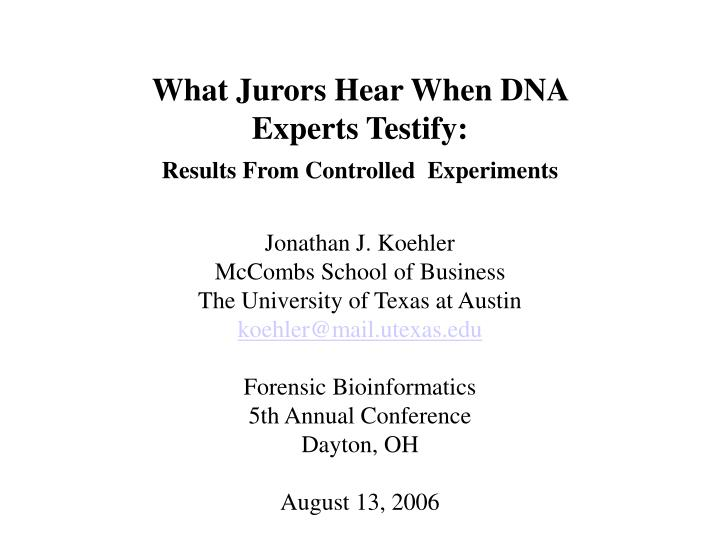 What Jurors Hear When DNA Experts Testify: