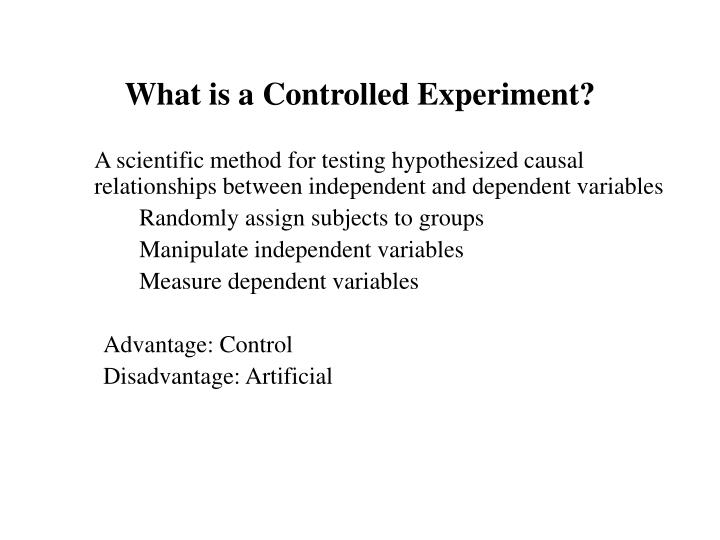 What is a controlled experiment l.jpg