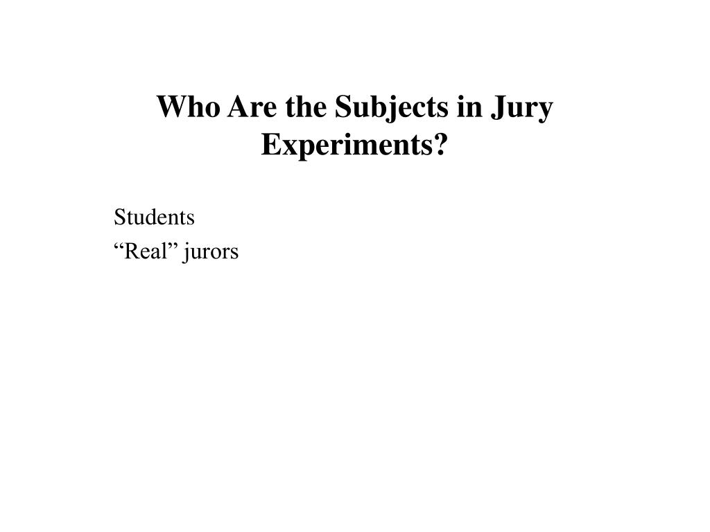 Who Are the Subjects in Jury Experiments?