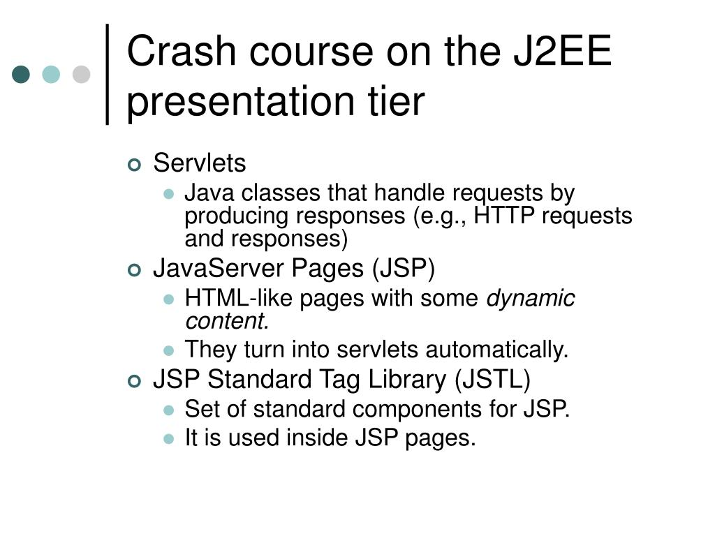 Crash course on the J2EE presentation tier