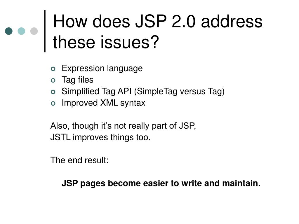 How does JSP 2.0 address these issues?