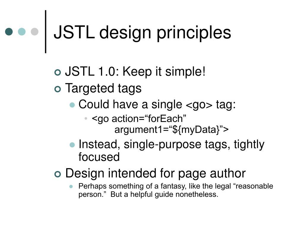 JSTL design principles