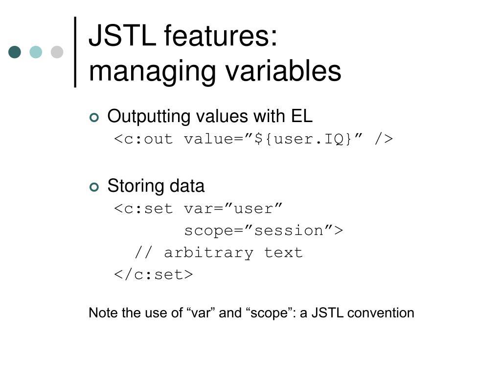 JSTL features: