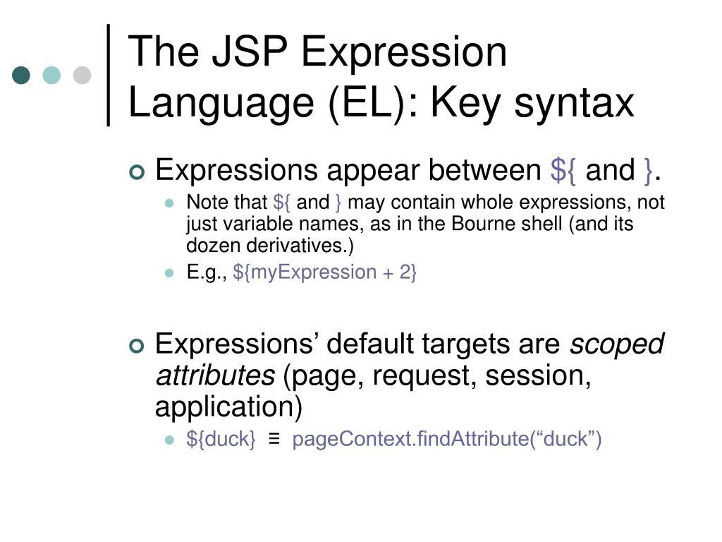 The JSP Expression Language (EL): Key syntax