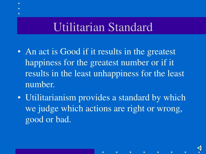 utilitarian model of ethics Etymology benthamism, the utilitarian philosophy founded by jeremy bentham, was substantially modified by his successor john stuart mill, who popularized the word.