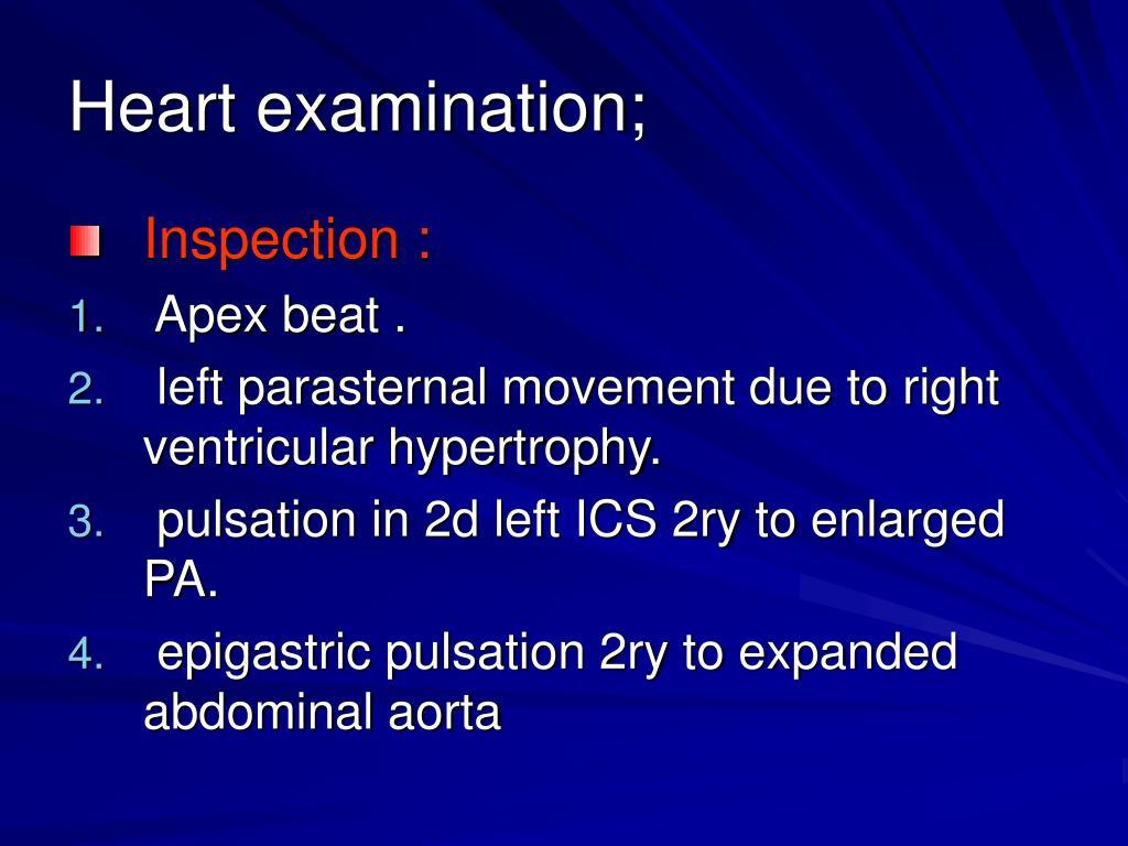 Heart examination;