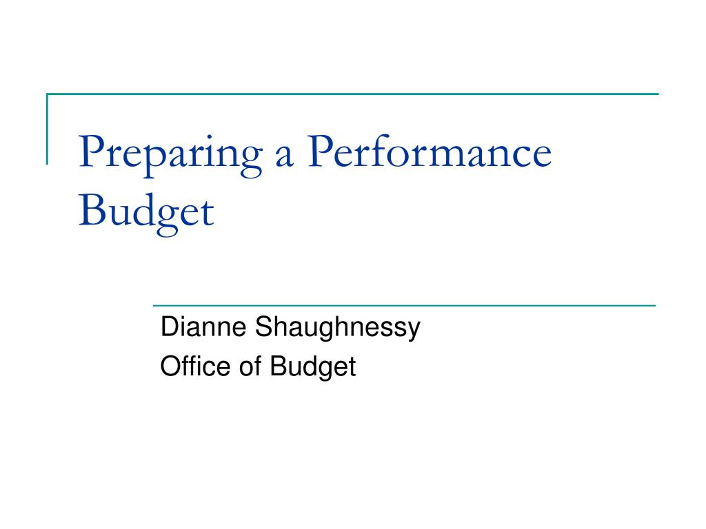 Preparing a Performance Budget