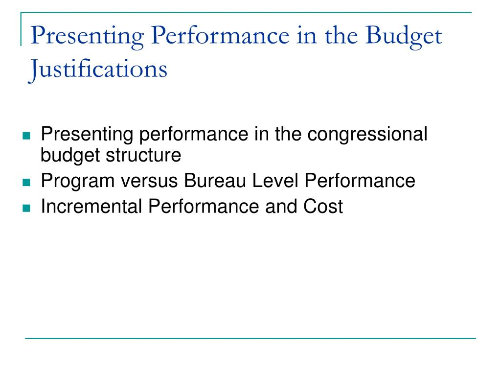 Presenting Performance in the Budget Justifications