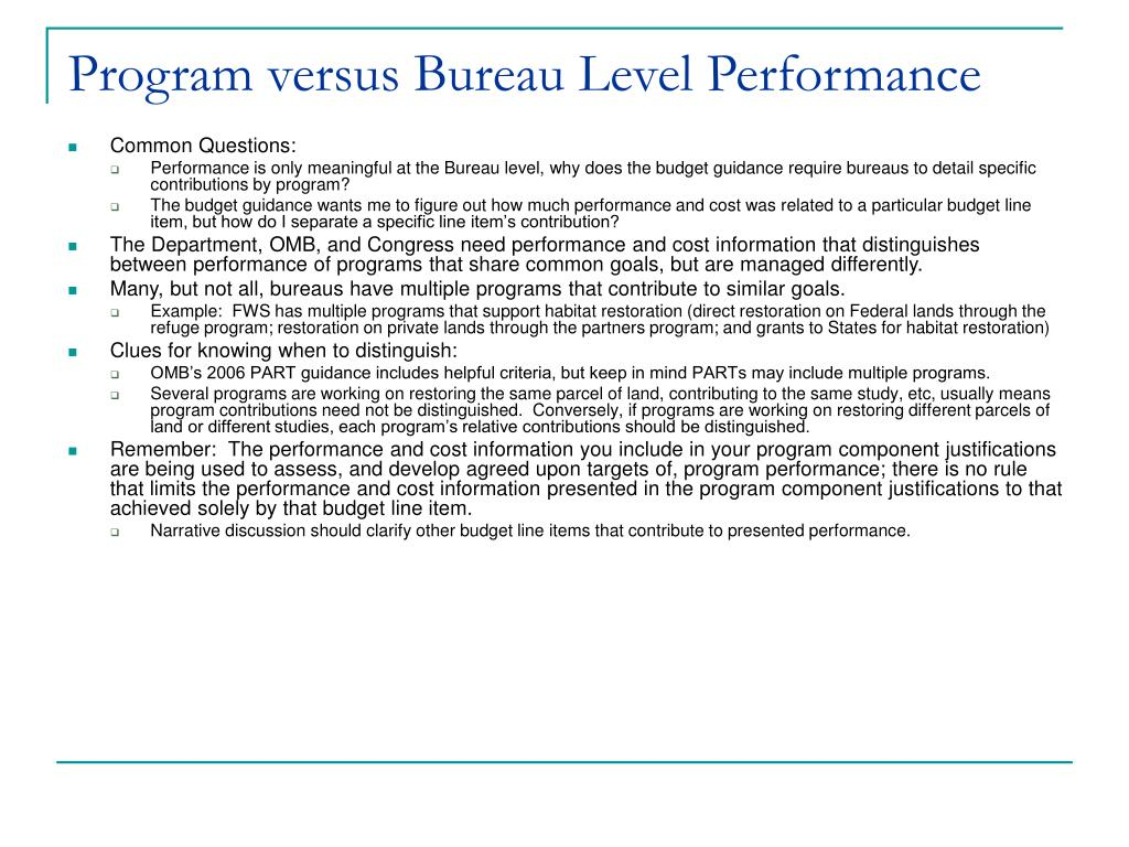 Program versus Bureau Level Performance