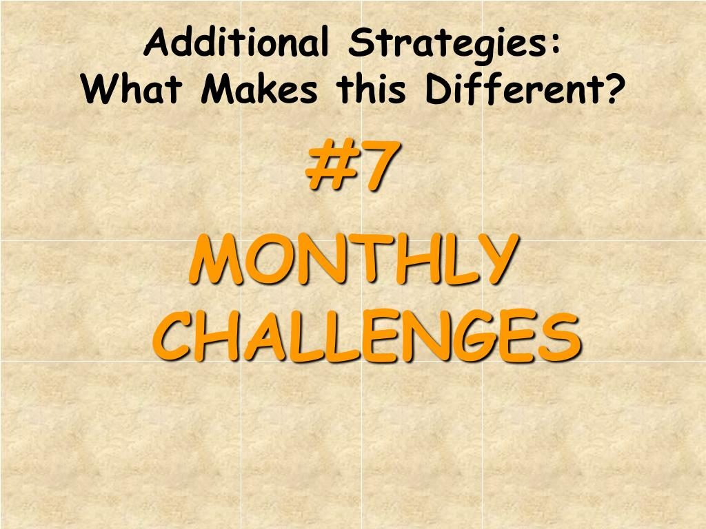 Additional Strategies: