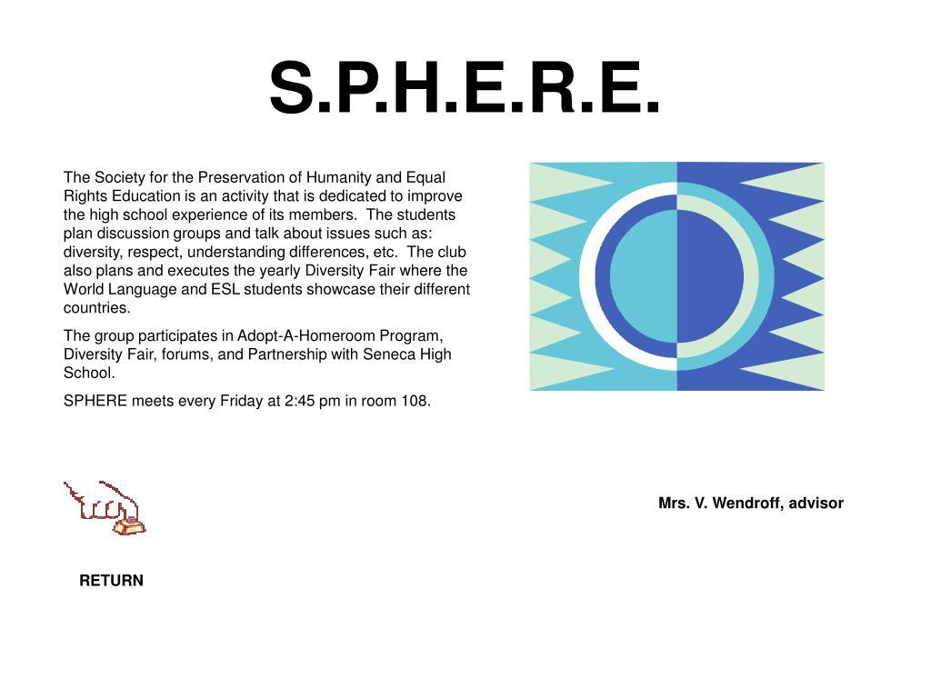 S.P.H.E.R.E.