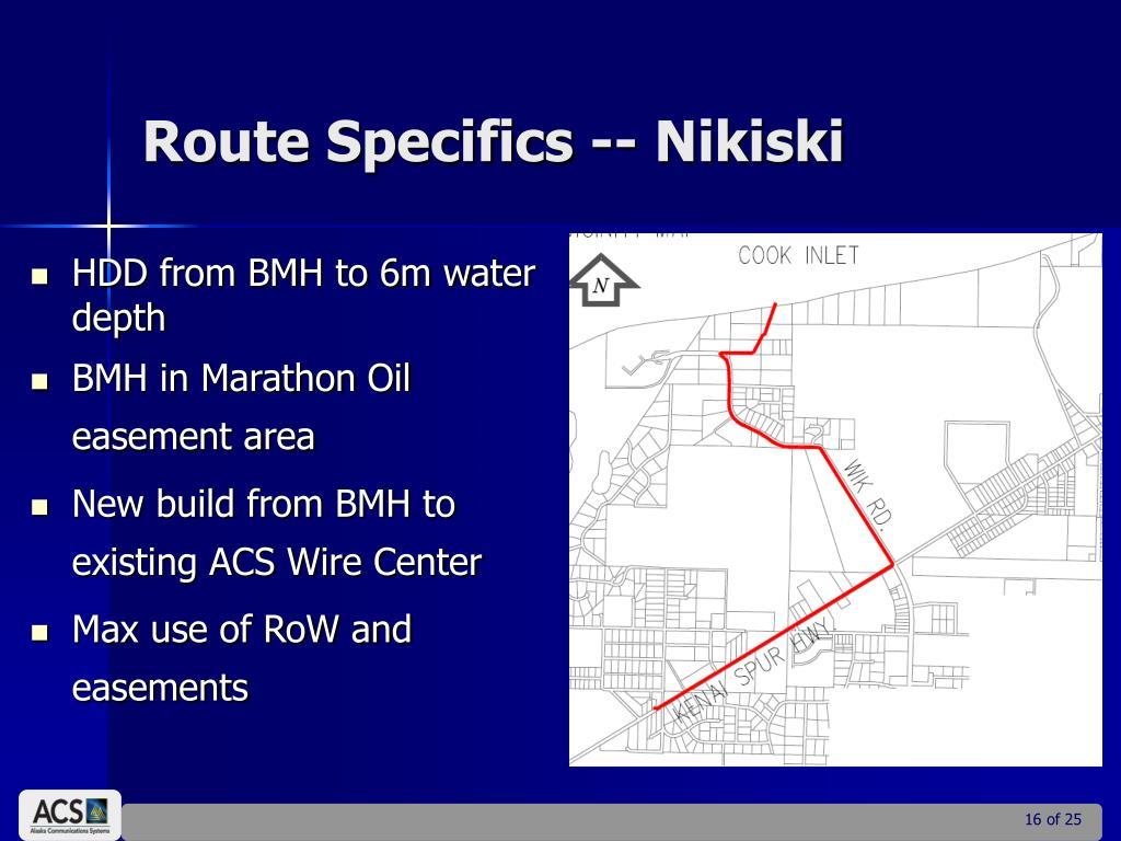 Route Specifics -- Nikiski