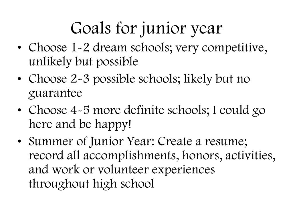 Goals for junior year