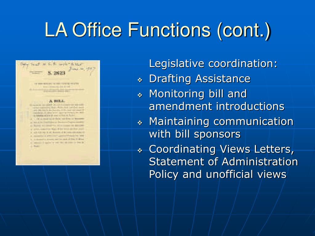 LA Office Functions (cont.)