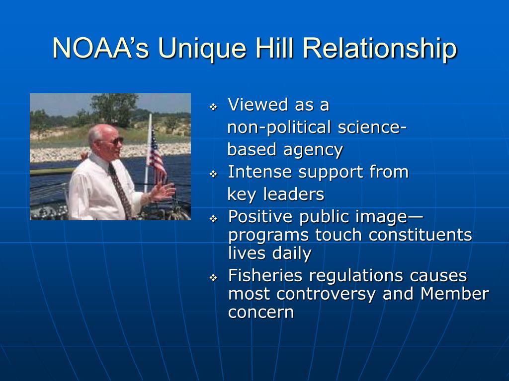 NOAA's Unique Hill Relationship