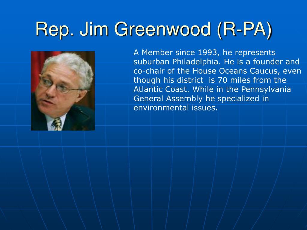 Rep. Jim Greenwood (R-PA)
