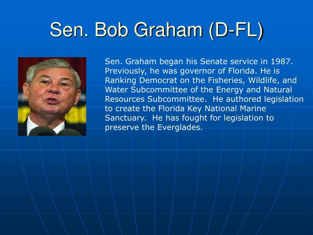 Sen. Bob Graham (D-FL)
