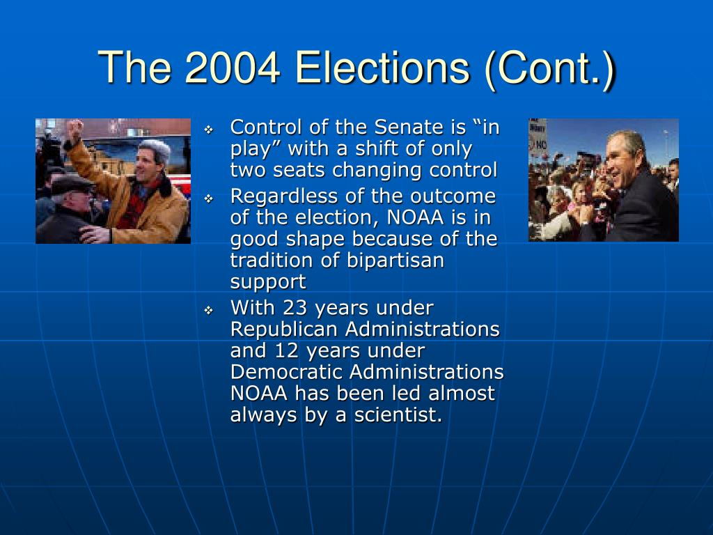 The 2004 Elections (Cont.)