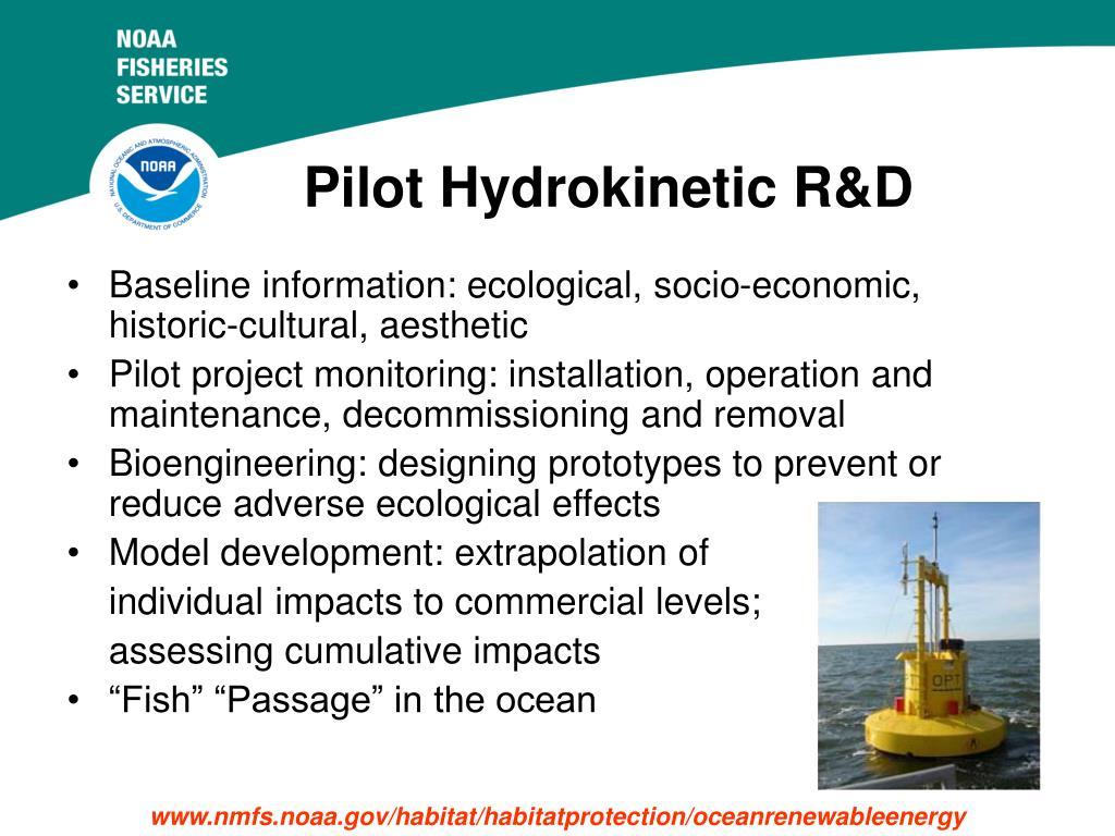 Pilot Hydrokinetic R&D
