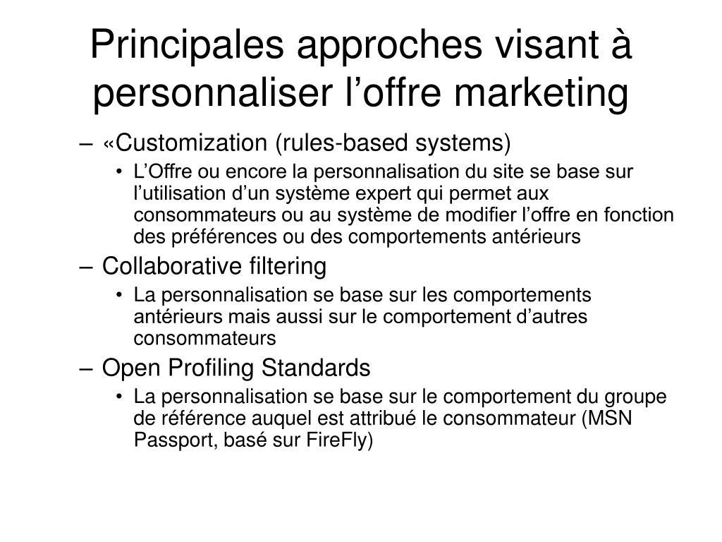Principales approches visant à personnaliser l'offre marketing
