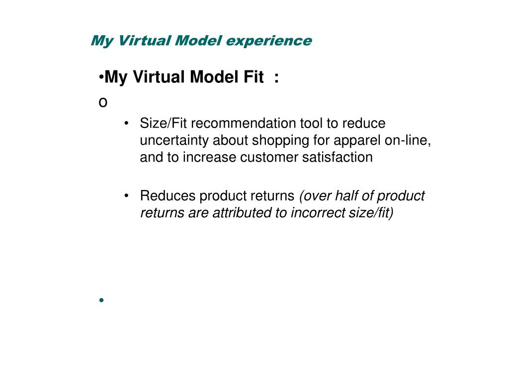 My Virtual Model experience