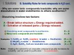 i solutions b solubility rules for ionic compounds in h 2 o cont