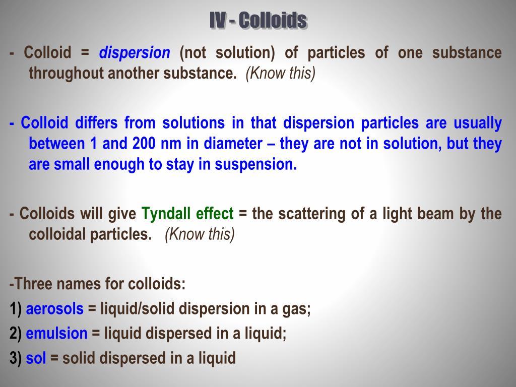 IV - Colloids