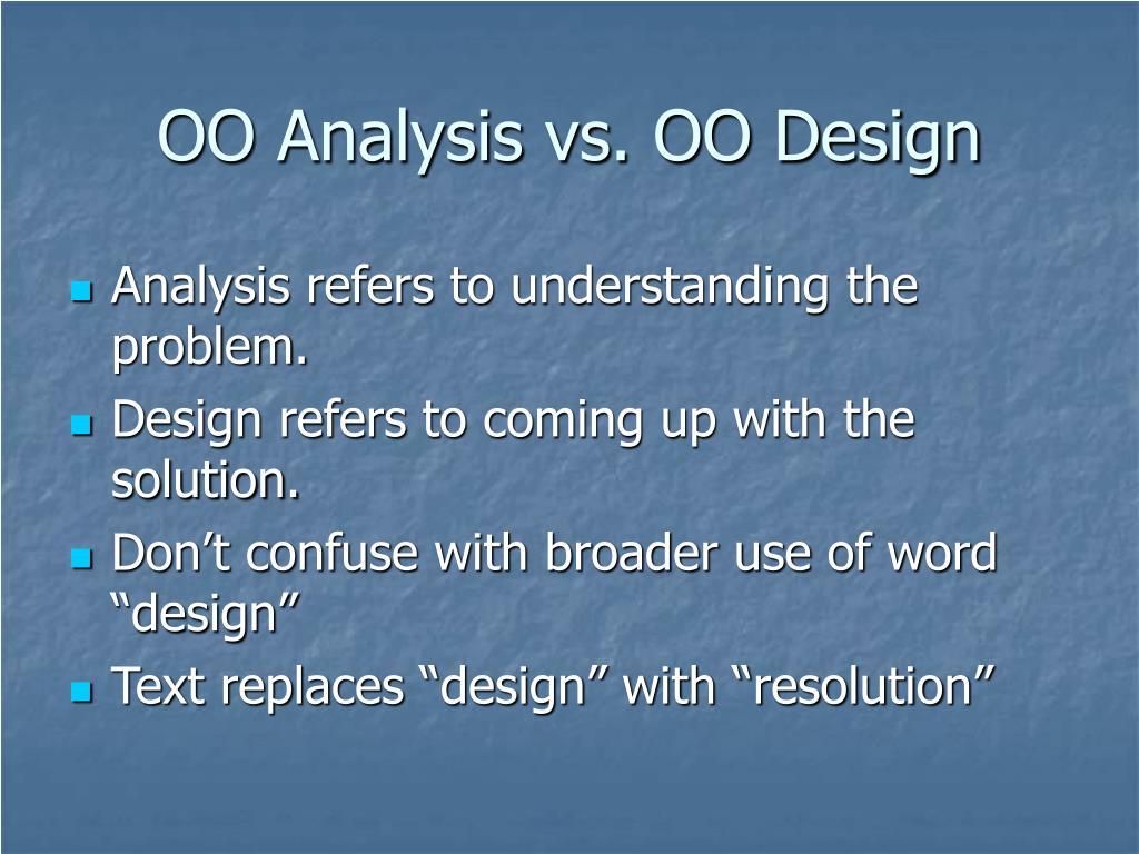 OO Analysis vs. OO Design
