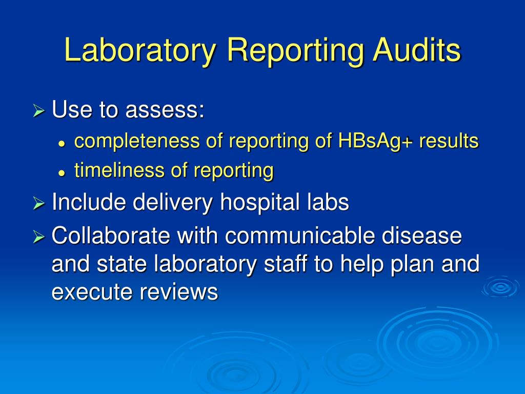 Laboratory Reporting Audits