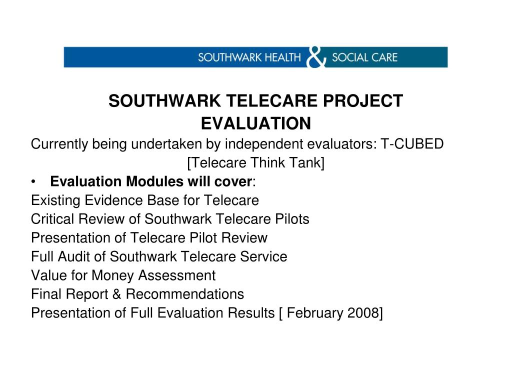SOUTHWARK TELECARE PROJECT