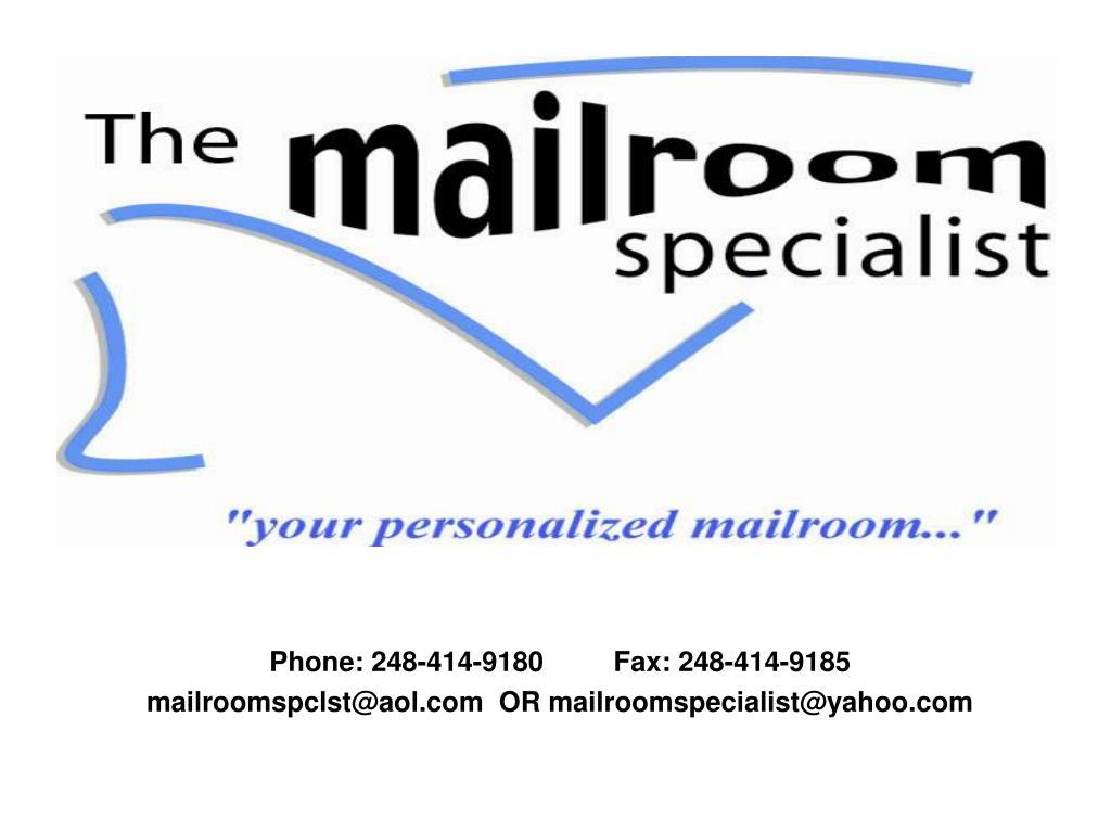 Phone: 248-414-9180         Fax: 248-414-9185