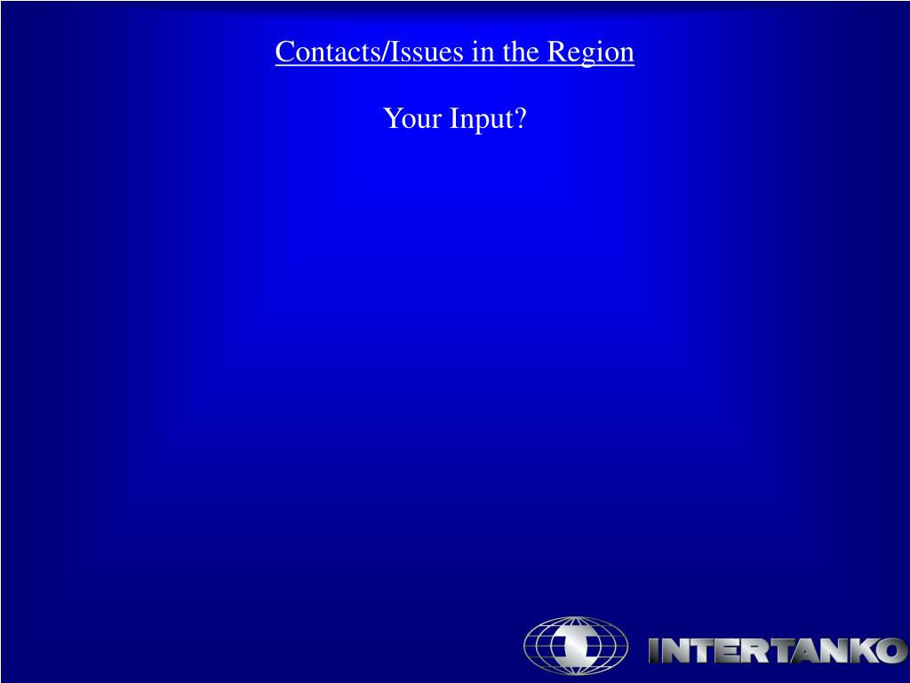 Contacts/Issues in the Region