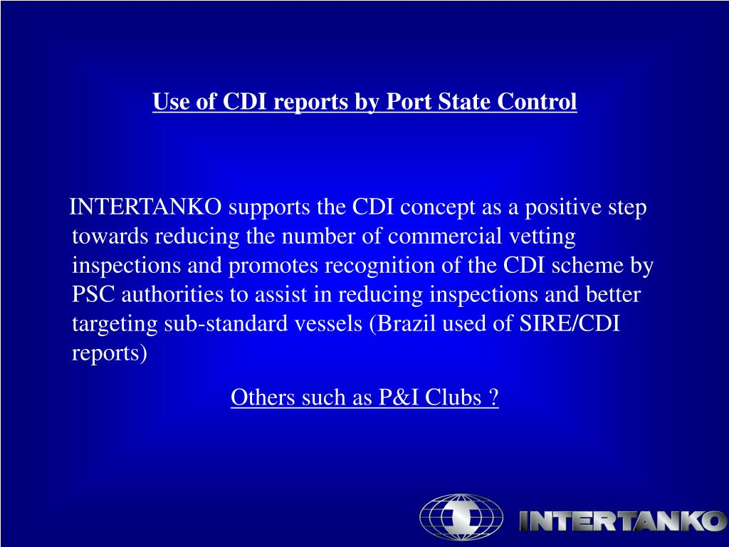 Use of CDI reports by Port State Control