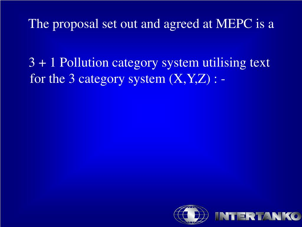The proposal set out and agreed at MEPC is a