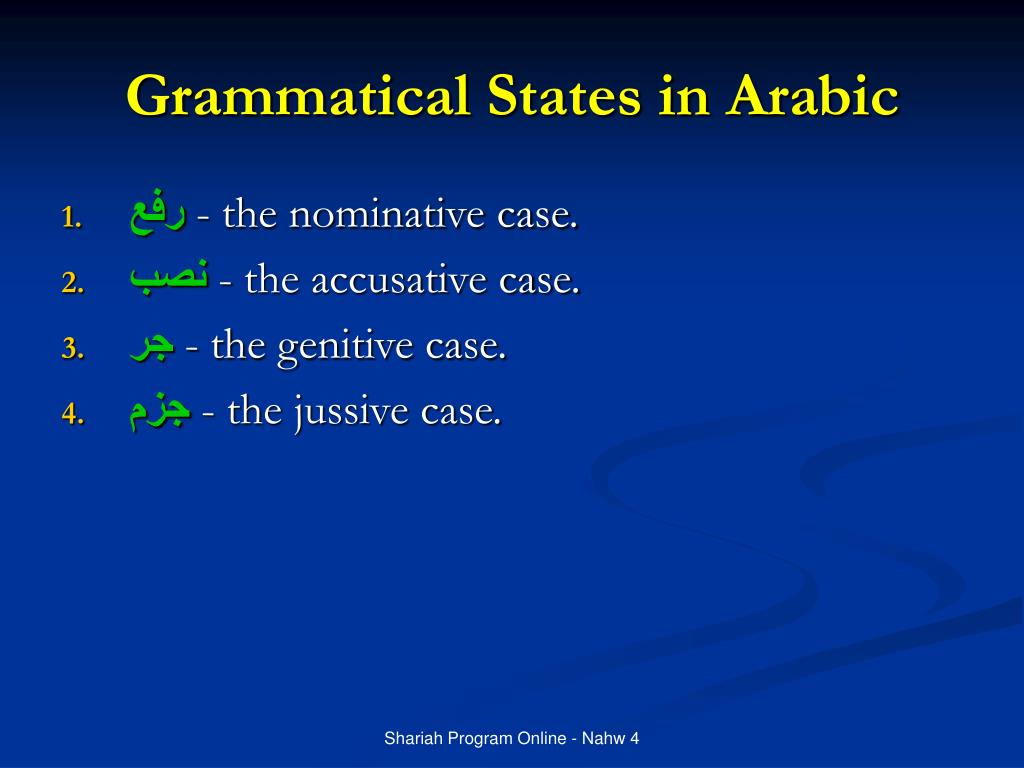 Grammatical States in Arabic