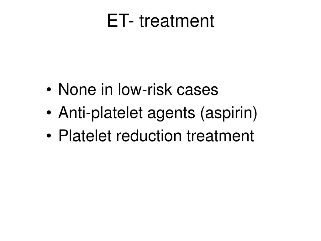 ET- treatment