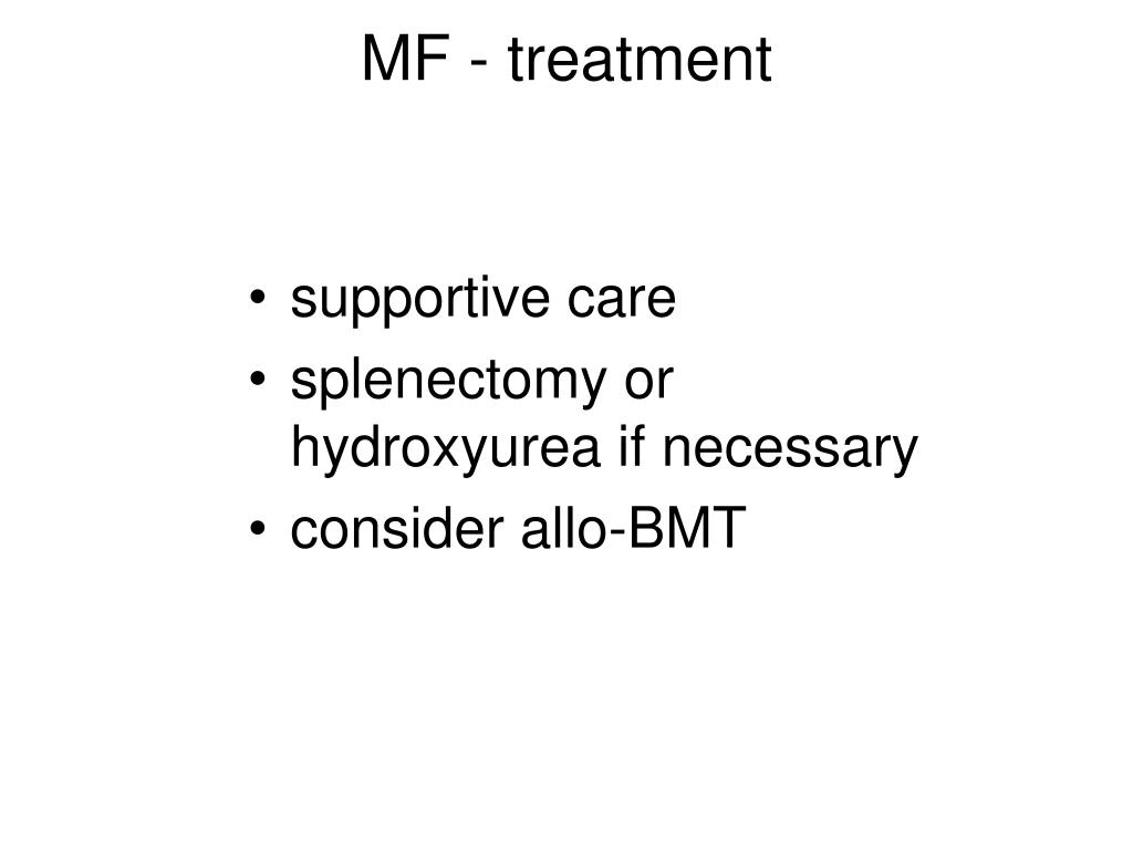 MF - treatment