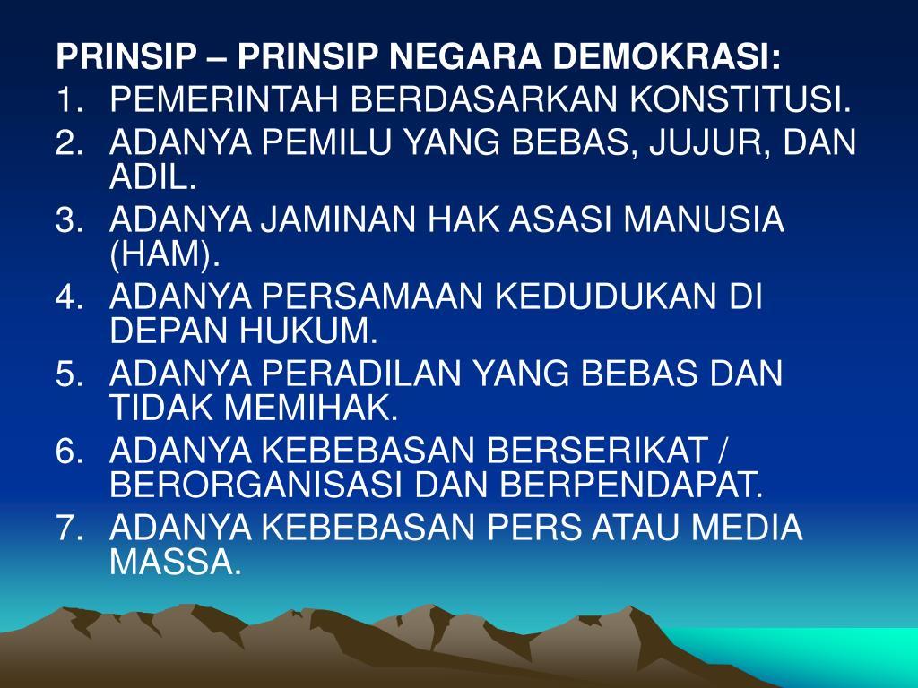 PRINSIP – PRINSIP NEGARA DEMOKRASI: