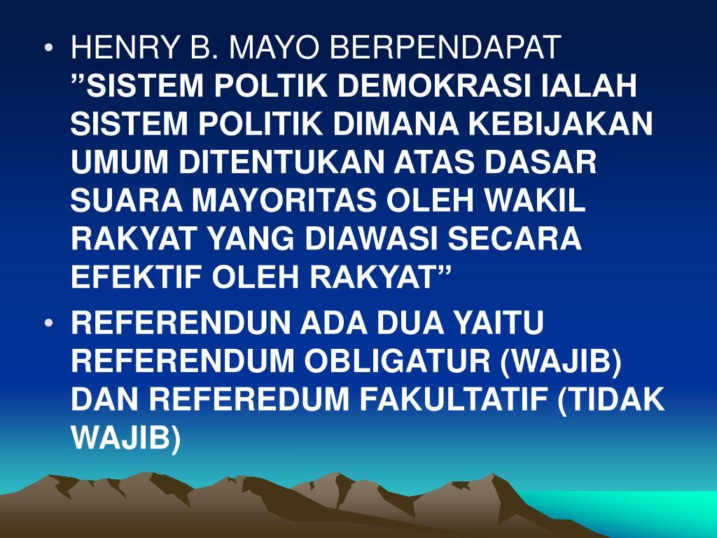 HENRY B. MAYO BERPENDAPAT