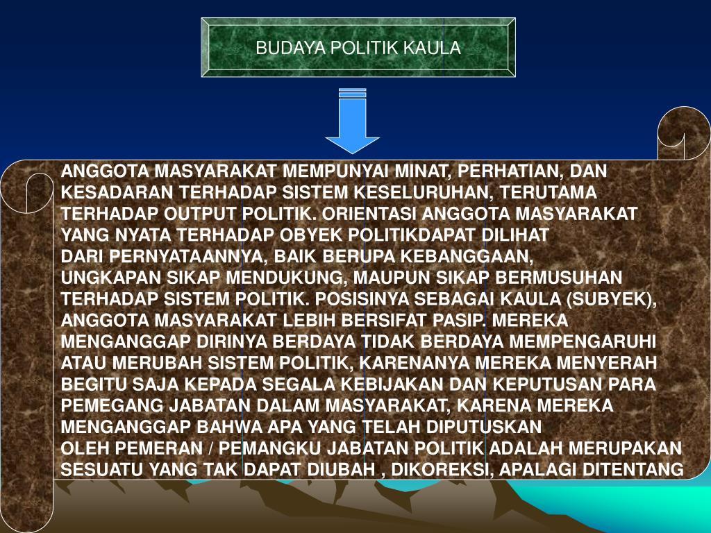 BUDAYA POLITIK KAULA