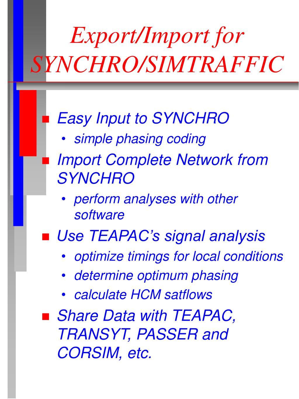 Export/Import for SYNCHRO/SIMTRAFFIC