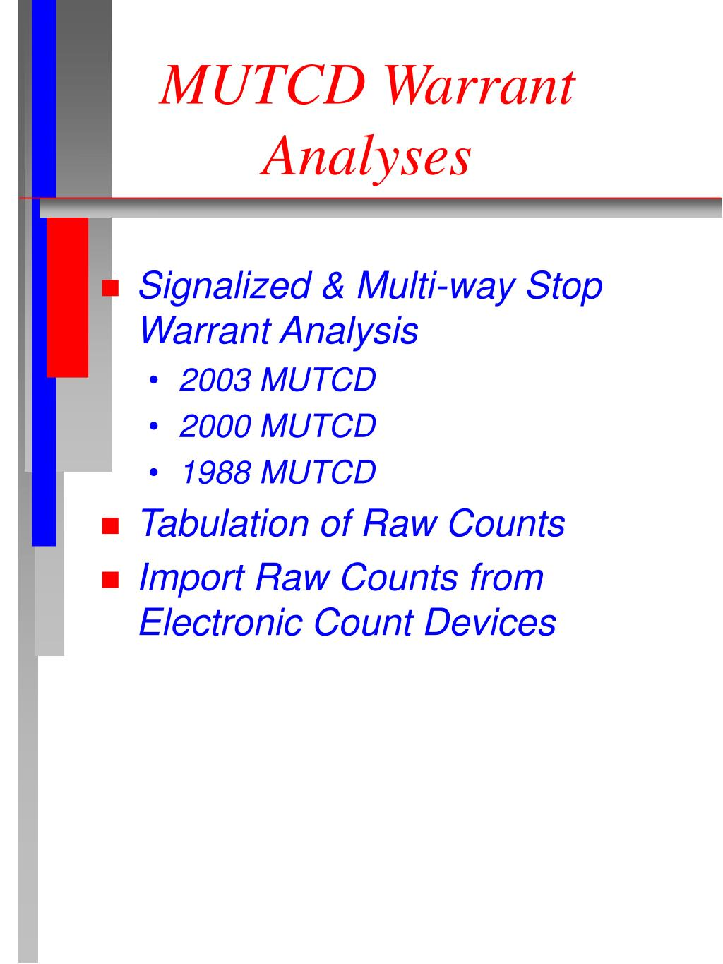 MUTCD Warrant Analyses