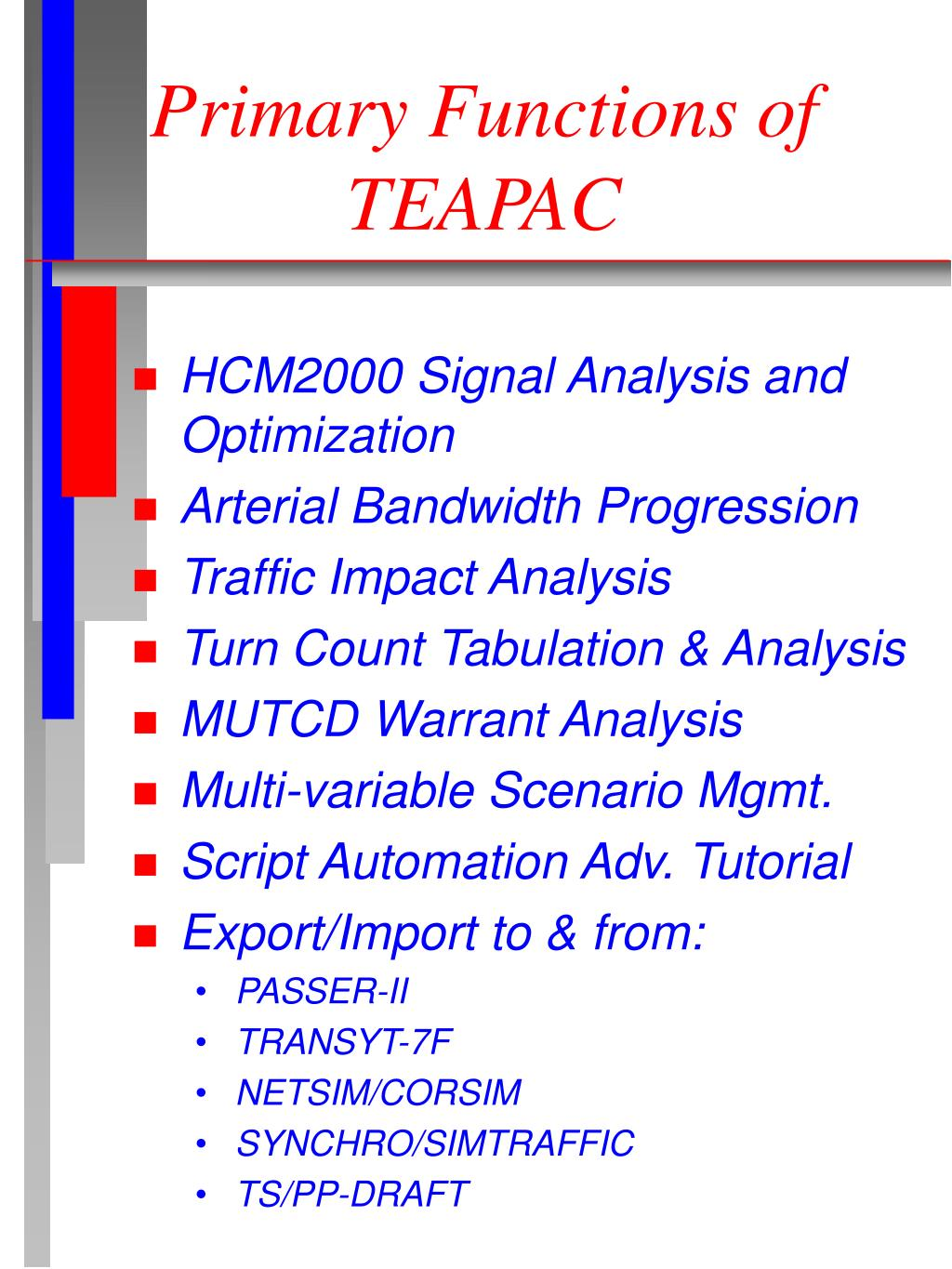 Primary Functions of TEAPAC