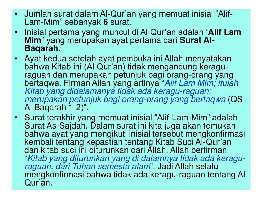 """Jumlah surat dalam Al-Qur'an yang memuat inisial """"Alif-Lam-Mim"""" sebanyak"""