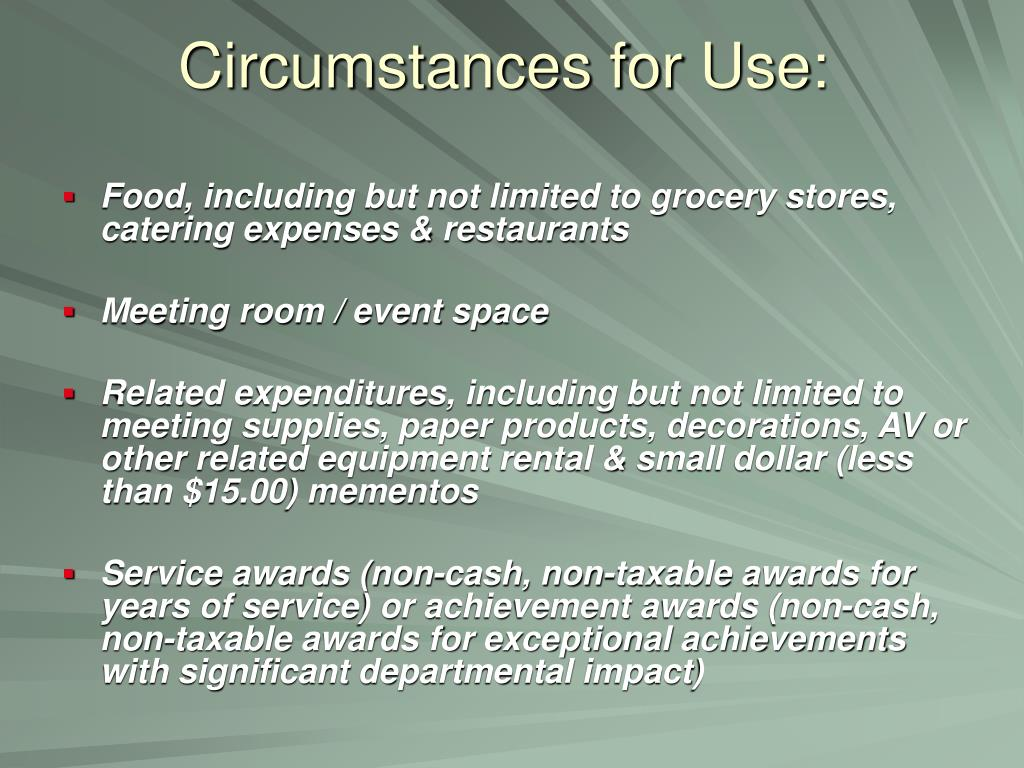 Circumstances for Use: