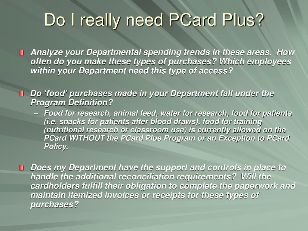 Do I really need PCard Plus?