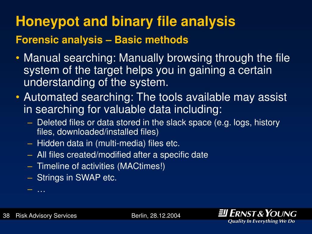 Honeypot and binary file analysis