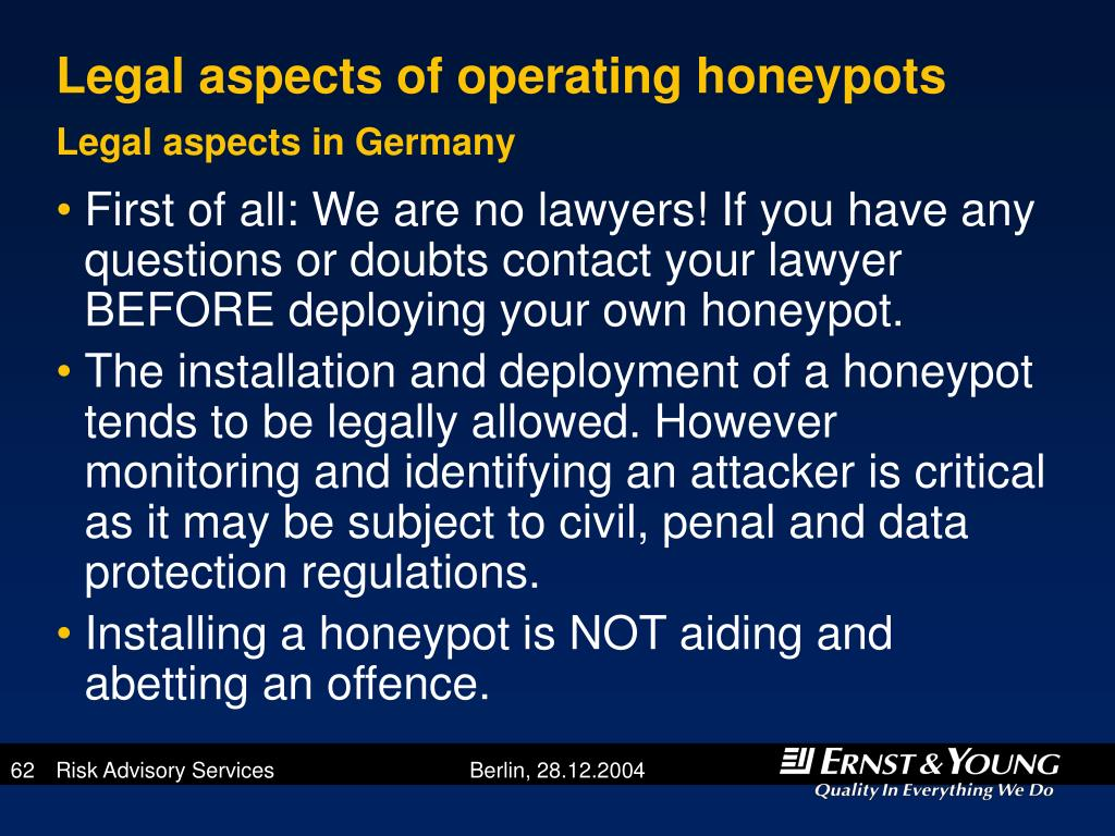 Legal aspects of operating honeypots